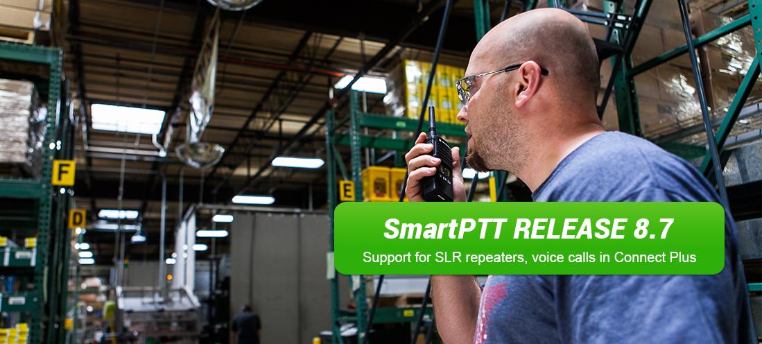 SmartPTT Release 8.7
